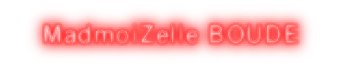 MadmoiZelle BOUDE